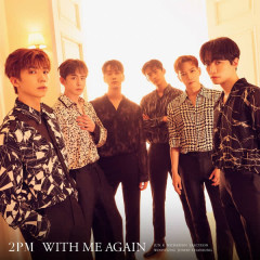 WITH ME AGAIN - 2PM