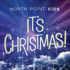 It's Christmas! - North Point Kids