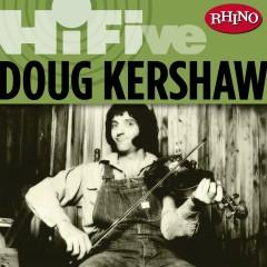 Rhino Hi-Five: Doug Kershaw - Doug Kershaw
