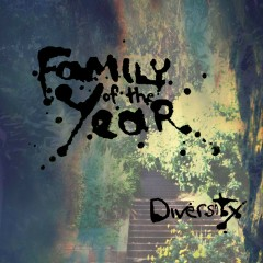 Diversity - EP - Family Of The Year