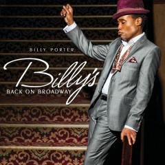 Billy's Back On Broadway - Billy Porter