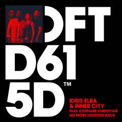 No More Looking Back (feat. Steffanie Christi'an) - Idris Elba, Inner City, Steffanie Christi'an