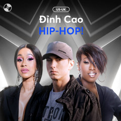 Đỉnh Cao HIP-HOP! - Various Artists