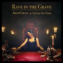 Rave In The Grave (Single)