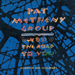 The Road to You - Pat Metheny