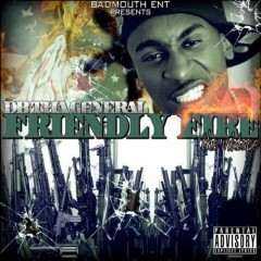 Friendly Fire - DB THA GENERAL