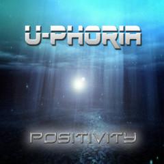 Positivity - U-Phoria