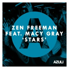 Stars (feat. Macy Gray) - Zen Freeman, Macy Gray