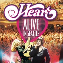 Alive in Seattle (Live) - Heart