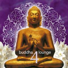 Buddha Lounge 4 - Various Artists