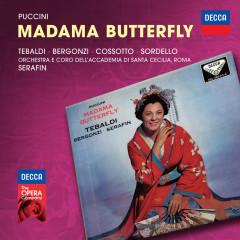 Puccini: Madama Butterfly - Renata Tebaldi, Carlo Bergonzi, Fiorenza Cossotto, Enzo Sordello, Coro dell'Accademia Nazionale Di Santa Cecilia
