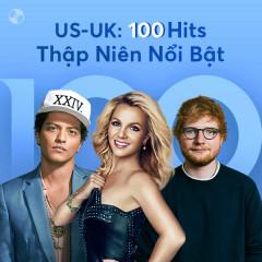USUK - 100 Hits Thập Niên Nổi Bật - Various Artists