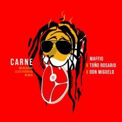 Carne (Merengue Electrónico Remix) - Maffio, Tonõ Rosario, Don Miguelo