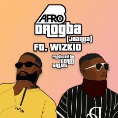 Drogba (Joanna) - Afro B, Wizkid