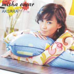 Aksara - Misha Omar