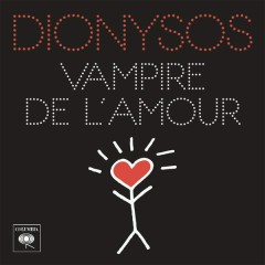 Vampire de l'amour - Dionysos