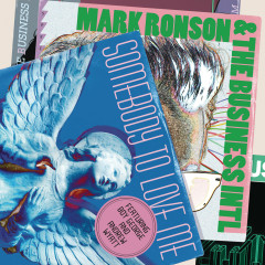 Somebody To Love Me - Mark Ronson, The Business Intl.