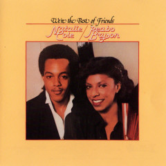 We're The Best Of Friends - Peabo Bryson, Natalie Cole
