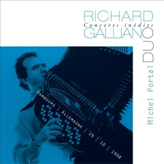 Concerts Inédits: Duo (Live) - Richard Galliano, Michel Portal