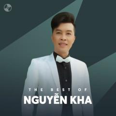 Những Bài Hát Hay Nhất Của Nguyễn Kha - Nguyễn Kha
