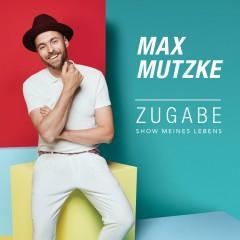 Zugabe (Show meines Lebens) (Radio Edit)