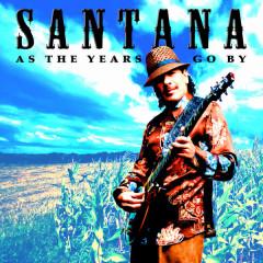 As The Years Go By - Santana
