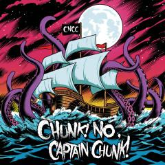 Something For Nothing - Chunk! No, Captain Chunk!