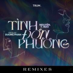 Tình Đơn Phương (Remixes) - Nguyên., KOO