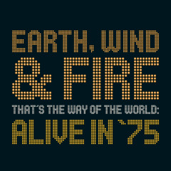 That's The Way Of The World: Alive In '75