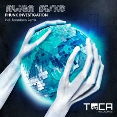 Alien DisKO - Phunk Investigation