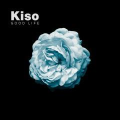 Good Life - Kiso,Yvette
