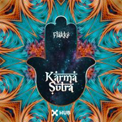 Karma Sutra - Flakkë