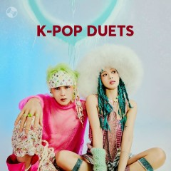K-Pop Duets - HYUNA, E'Dawn, Key, TAEYEON