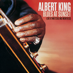Blues At Sunset (Live) - Albert King