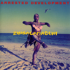 Zingalamaduni - Arrested Development