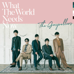 What The World Needs Now - The Gospellers