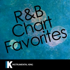 R&B Chart Favorites - Instrumental King