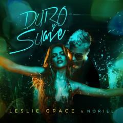 Duro y Suave - Leslie Grace,Noriel