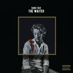 The Waiter - Dani Faiv