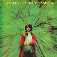 En anglais (Remasterisé en 2016) - Françoise Hardy
