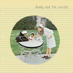 Buddy And The Juniors - Buddy Guy, Junior Wells, Junior Mance