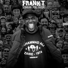 Sonrian Por Favor - Frank T