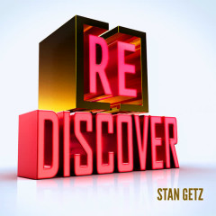 [RE]discover Stan Getz - Stan Getz