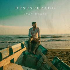 Desesperado (English) - Evan Craft