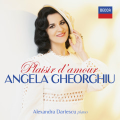 Plaisir d'Amour - Angela Gheorghiu, Alexandra Dariescu