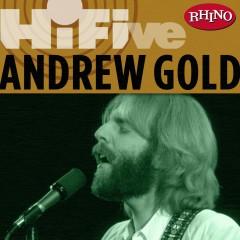 Rhino Hi-Five: Andrew Gold - Andrew Gold