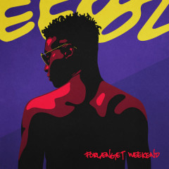 Forlænget Weekend (EP) - Eebz
