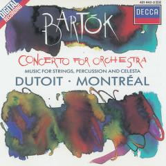 Bartók: Concerto for Orchestra/Music for Strings, Percussion & Celesta - Orchestre Symphonique de Montreál, Charles Dutoit