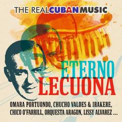 The Real Cuban Music - Eterno Lecuona (Remasterizado)