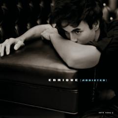 Addicted - Enrique Iglesias